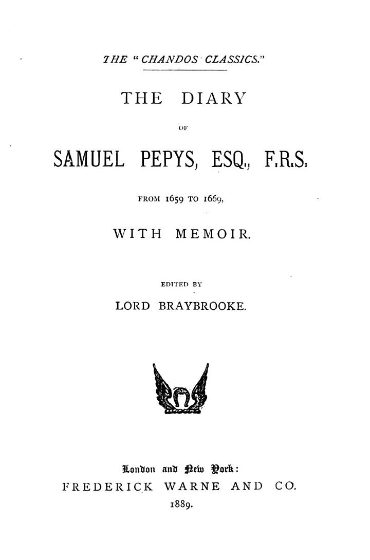 The Diary of Samuel Pepys, Esq., F.R.S., from 1659 to 1669