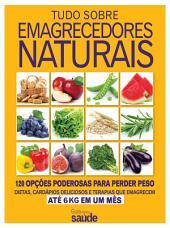 Guia Minha Saúde 07 – Tudo Sobre Emagrecedores Naturais