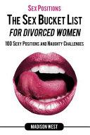 Sex Positions   The Sex Bucket List for Divorced Women PDF