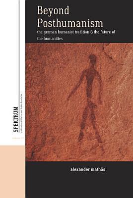 Beyond Posthumanism
