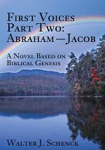 First Voices, Part Two: Abraham - Jacob