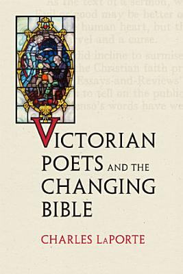 Victorian Poets and the Changing Bible PDF