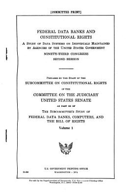 Federal Data Banks and Constitutional Rights PDF