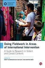 Doing Fieldwork in Areas of International Intervention