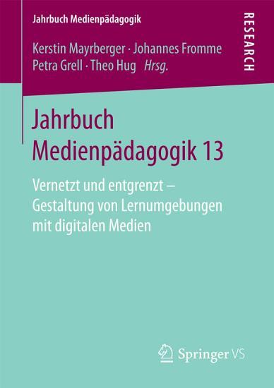 Jahrbuch Medienp  dagogik 13 PDF