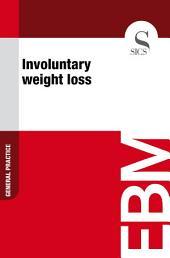 Involuntary weight loss