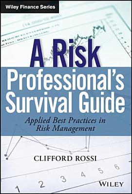 A Risk Professionals Survival Guide PDF