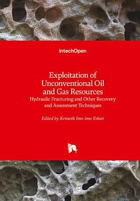 Exploitation of Unconventional Oil and Gas Resources PDF