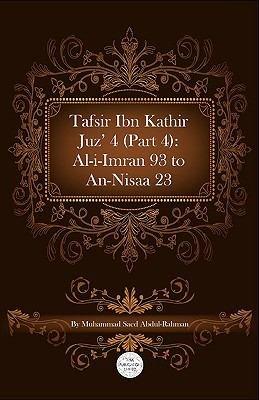 Tafsir Ibn Kathir Juz  4  Part 4   Al i Imran 93 To An Nisaa 23 PDF