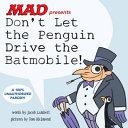 Don t Let the Penguin Drive the Batmobile PDF