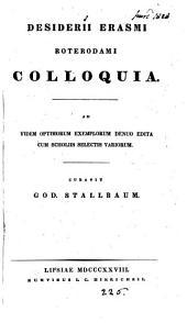 Desiderii Erasmi ... colloquia, ed. cum scholiis selectis variorum, curavit G. Stallbaum