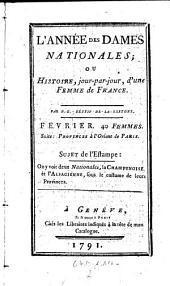 L'Annee des dames nationales; ou histoire jour-par-jour, d'une femme de France: Volume2