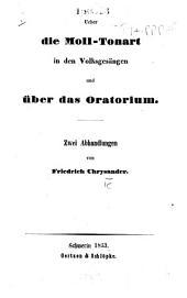 Ueber die Moll-Tonart in den Volksgesängen und über das Oratorium