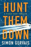 Download Hunt Them Down Book