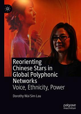 Reorienting Chinese Stars in Global Polyphonic Networks PDF