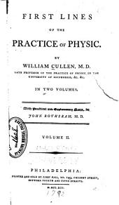 First Lines of the Practice of Physic: Volume 2