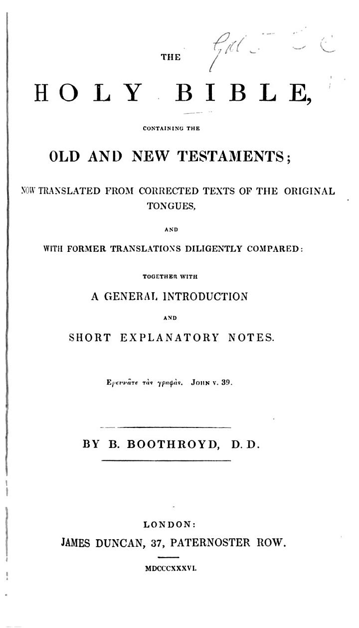 The Holy Bible ... With a General Introduction and Short Explanatory Notes, by B. Boothroyd