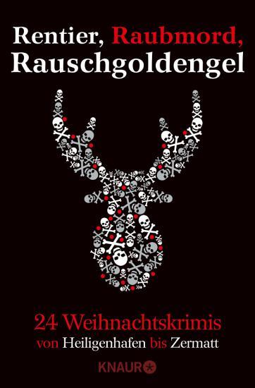 Rentier  Raubmord  Rauschgoldengel PDF