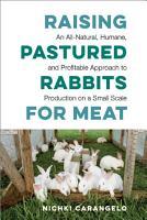 Raising Pastured Rabbits for Meat PDF