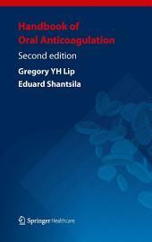 Handbook of Oral Anticoagulation: Edition 2