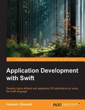 Application Development with Swift