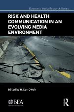 Risk and Health Communication in an Evolving Media Environment