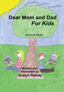 Dear Mom and Dad for Kids