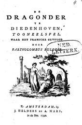 De dragonder te Diedenhoven, tooneelspel