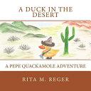 A Duck in the Desert