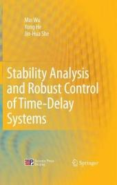 Stability Analysis and Robust Control of Time-Delay Systems
