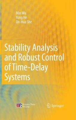 Stability Analysis and Robust Control of Time Delay Systems PDF