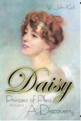 Daisy  Princess of Pless  1873 1943 PDF