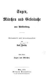 Sagen, märchen und gebräuche aus Meklenburg: Bände 1-2