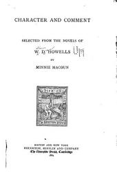 Character and Comment: Selected from the Novels of W. D. Howells
