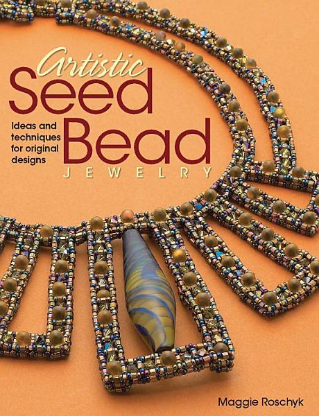Artistic Seed Bead Jewelry PDF