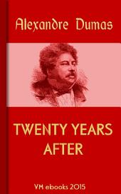 Twenty Years After: Classic French Literature