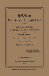 """Briefe an die """"Times"""": Replik in Sachen des Verkehrs, des Christenthums und der Civilisation contra englischen Freihandel"""