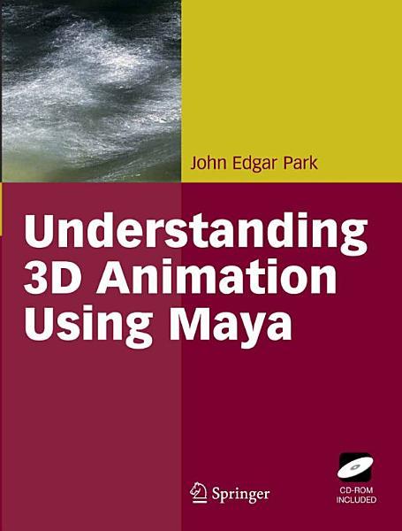 Understanding 3d Animation Using Maya