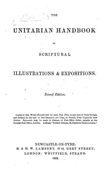 The Unitarian Handbook of Scriptural Illustrations and Expositions  Second Edition PDF