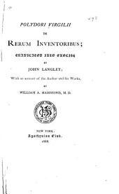 Polydori Virgilii De Rerum Inventoribus