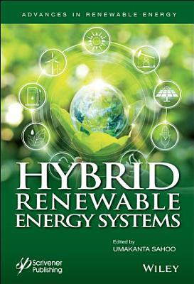 Hybrid Renewable Energy Systems