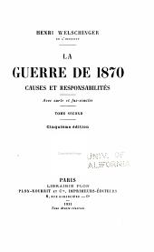 La guerre de 1870: causes et responsabilités, Volume2