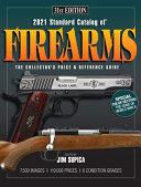 2021 Standard Catalog of Firearms