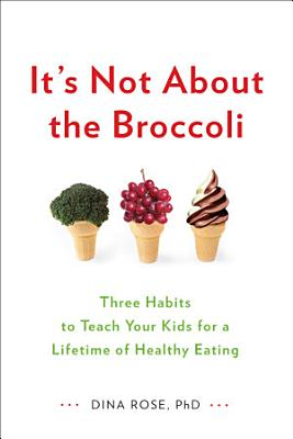 It s Not About the Broccoli