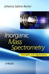 Inorganic Mass Spectrometry: Principles and Applications