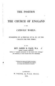 The Position of the Church of England in the Catholic World  Etc PDF