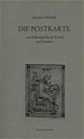 Die Postkarte von Sokrates bis an Freud und jenseits PDF