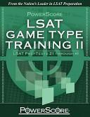Powerscore LSAT Game Type Training II: LSAT Preptests 21 Through 40