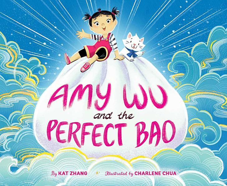 Download Amy Wu and the Perfect Bao Book