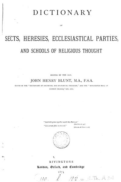 Download Dictionary of Sects  Heresies  Ecclesiastical Parties  and Schools of Religious Thought Book